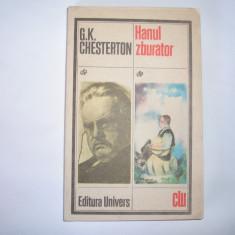 G. K. Cheterton - HANUL ZBURATOR, S6 - Roman, Anul publicarii: 1985