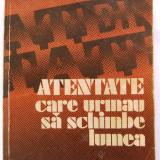 V.P. Borovicka - Atentate care urmau sa schimbe lumea, Ed. Politica, 1978, 381 pag. - Istorie