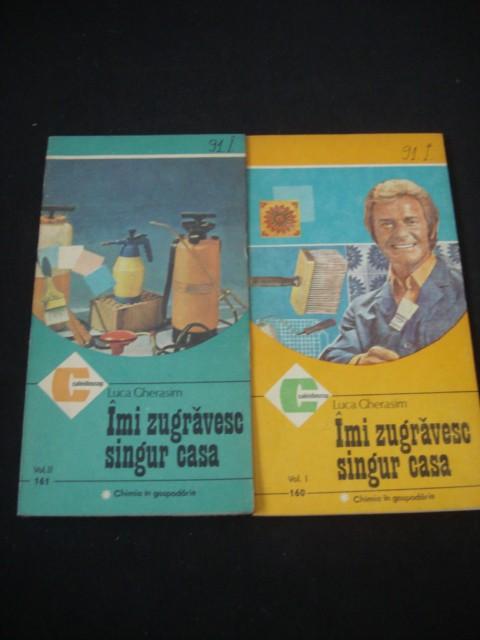 LUCA GHERASIM - IMI ZUGRAVESC SINGUR CASA 2 Volume {1986}