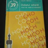 IULIAN MINCU - DIABETUL ZAHARAT MOD DE VIATA SI TRATAMENT {1985}