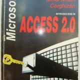 Mihai Anton Cerghizan - Introducere in ACCESS 2.0, Ed. Tehnica, 1995, seria Microsoft, 374 pag.