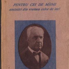 Constantin Argetoianu-Pentru cei de maine-1913-1916 - Istorie