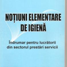 (C3938) NOTIUNI ELEMENTARE DE IGIENA DE DR. ILEANA ADRIANA SERBAN SI DR. ADRIAN CALUGARU, INDRUMAR PENRU LUCRATORII DIN SECTORUL PRESTARI SERVICII - Carte dezvoltare personala