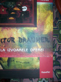Victor Brauner la izvoarele operei(album de pictura)-de Emil Nicolae