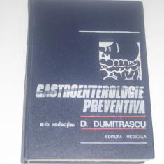 D. DUMITRASCU s.a. - GASTROENTEROLOGIE PREVENTIVA, Alta editura