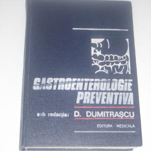 D. DUMITRASCU s.a. - GASTROENTEROLOGIE PREVENTIVA