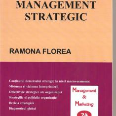 (C3944) MANAGEMENT STRATEGIC DE RAMONA FLOREA, EDITURA TEHNOPRESS, IASI, 2008 - Carte Management