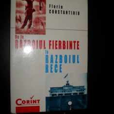 Florin Constantiniu, De la razboiul fierbinte la razboiul rece - Istorie