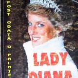 Elisabeth Hill - A fost odata o printesa….Lady Diana - Ed. National, Alta editura