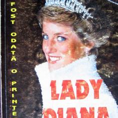 Elisabeth Hill - A fost odata o printesa….Lady Diana - Ed. National