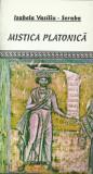 ISABELA VASILIU-SCRABA - MISTICA PLATONICA