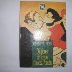 Dictionar de argou francez-roman CONSTANTIN FROSIN,S6,RF7/4