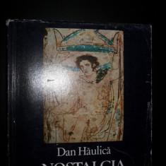 NOSTALGIA SINTEZEI, DAN HAULICA