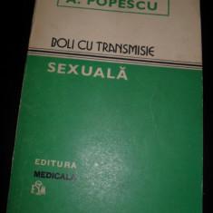 A.Ppopescu - Boli cu transmisie sexuala - Carte Dermatologie si venerologie