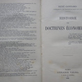 Rene Gonnard - Histoire des Doctrines Economiques (Istoria Doctrinelor Economice - carte in limba franceza 1930) - Istorie