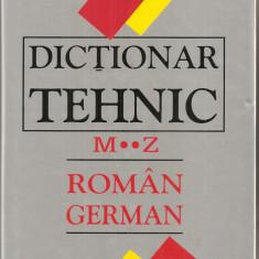 (C4009) DICTIONAR TEHNIC ROMAN-GERMAN ( M....Z ) DE WILHELM THEISS, EDITURA TEHNICA, 2005