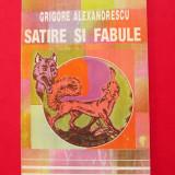 Satire si Fabule - Grigore Alexandrescu