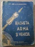 Racheta arma si vehicul ed militara andreescu ilustrata foto carte tehnica hobby, Alta editura