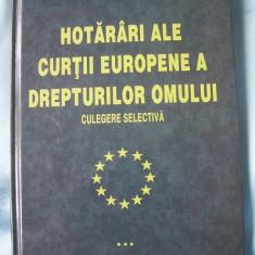 HOTARARI ALE CURTII EUROPENE A DREPTURILOR OMULUI, culegere selectiva, vol. III - Carte CEDO, Polirom
