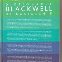 (C3984) DICTIONAR BLACKWELL DE SOCIOLOGIE DE ALLAN JOHNSON, EDITURA HUMANITAS