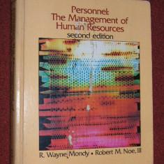 Managementul resurselor umane - PERSONNEL - THE MANAGEMENT OF HUMAN RESOURCES - R. WAYNE MONDY, SPHR - Carte Management