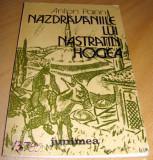 NAZDRAVANIILE LUI NASTRATIN HOGEA - Anton Pann, 1985, Anton Pann