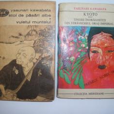 Yasunari Kawabata Kyoto /Stol de pasari albe/Vuietul muntelui, s7 - Roman, Anul publicarii: 1973