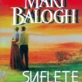 SUFLETE  PERECHE  --  MARY  BALOGH