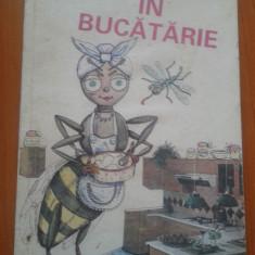 MIEREA IN BUCATARIE - APIMONDIA - Carte Alimentatie