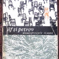 Ilf si Petrov - Douasprezece scaune, Editie 1965 - Carte de aventura