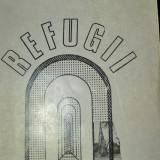 AUGUSTIN BUZURA REFUGII -cu autograf si dedicatie - Roman