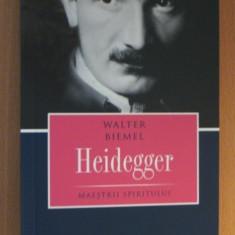 H1a Heidegger.Maestrii spiritului - Walter Biemel - Filosofie