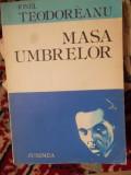 MASA UMBRELOR-IONEL TEODOREANU