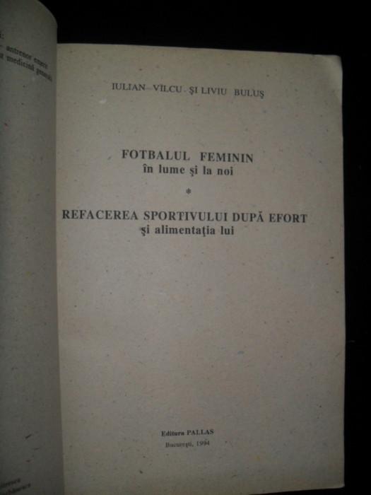 Iulian Valcu , Liviu Bulus, Fotbalul feminin in lume si la noi, Refacerea sportivului dupa efort si alimentatia lui , 1994