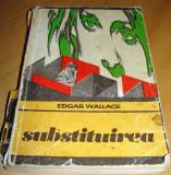 SUBSTITUIREA -Edgar Wallace