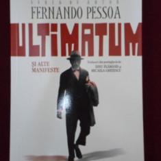 Fernando Pessoa ULTIMATUM SI ALTE MANIFESTE Ed. Humanitas 2012 - Roman
