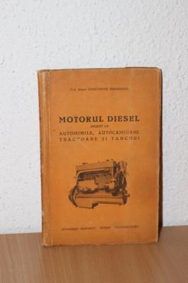 Mihailescu - Motorul DIESEL automobile, autocamioane, tractoare si tancuri foto
