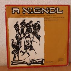 A NIGNDL - Cantece din folclorul evreiesc (Jewish folk songs) - Muzica Dance electrecord, VINIL
