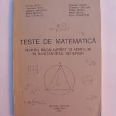 Teste de matematica pentru bacalaureat si admitere in invatamantul superior - Teste admitere facultate