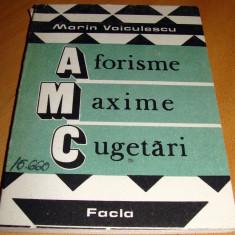Aforisme / Maxime / Cugetari - Marin Voiculescu - Carte Proverbe si maxime