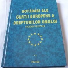 HOTARARI ALE CURTII EUROPENE A DREPTURILOR OMULUI, culegere selectiva, vol. II - Carte CEDO, Polirom