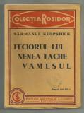 Sarmanul Klopstock / FECIORUL LUI NENEA TACHE VAMESUL anii 1930 Colectia Rosidor