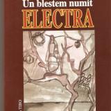 Grid Modorcea-Un blestem numit Electra - Roman, Anul publicarii: 2005