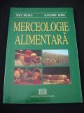 NEICU BOLOGA * ALEXANDRU BURDA - MERCEOLOGIE ALIMENTARA {2006}