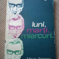 radu beligan luni marti miercuri editura eminescu 1978 RSR carte beletristica