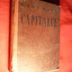 Karl Marx - Capitalul -Critica Economiei Politice vol I -ed. 1947