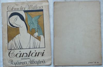 Claudia Millian , Cantari pentru Pasarea Albastra , 1922 , editia 1 cu autograf foto