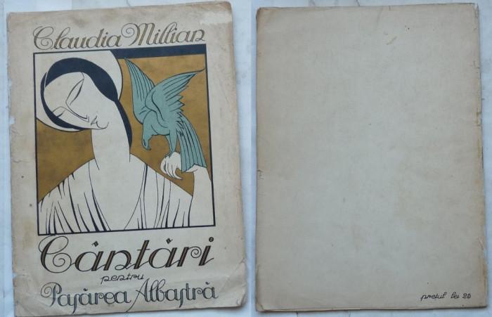 Claudia Millian , Cantari pentru Pasarea Albastra , 1922 , editia 1 cu autograf