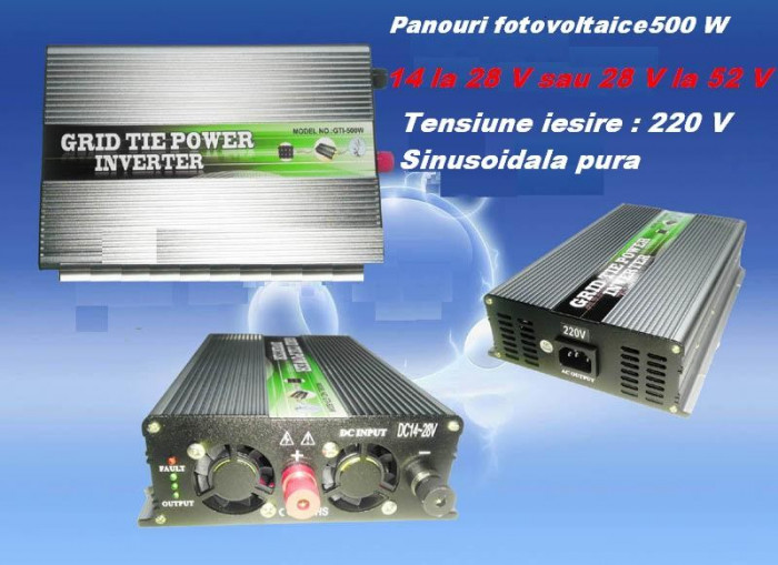 INVERTOR ON GRID 500 W PANOURI FOTOVOLTAICE ALTERNATIVA REGULATOR CONTROLLER SOLAR - ECONOMIZOR CURENT ELECTRIC