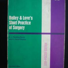BAILEY & LOVE'S SHORT PRACTICE OF SURGERY {1977, contine 1531 de ilustratii din care 221 color}